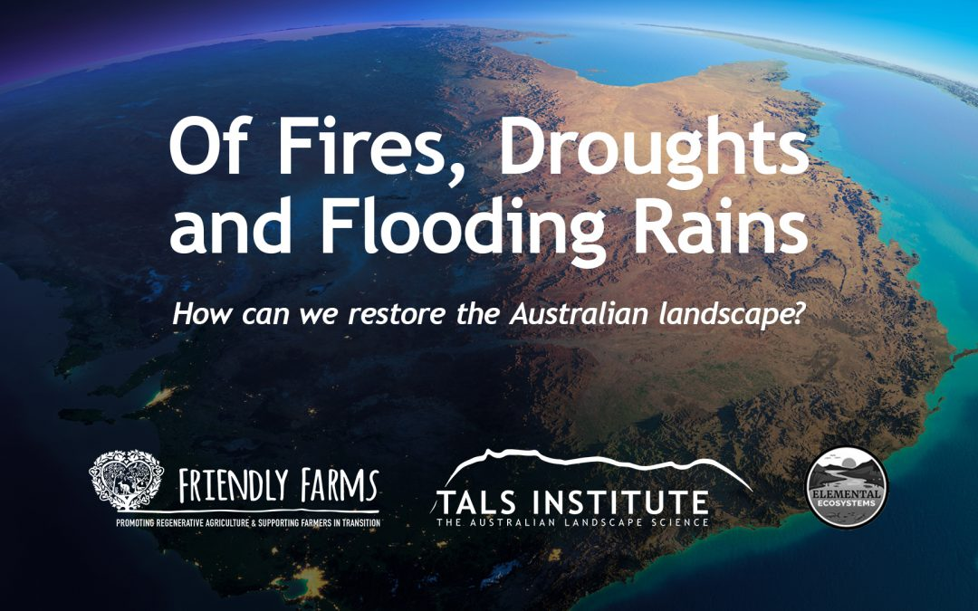 Of Fires, Droughts and Flooding Rains
