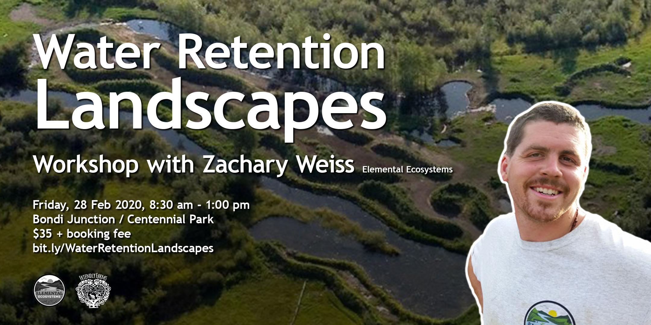 Zach-Weiss-Workshop-Water-Retention-Landscapes