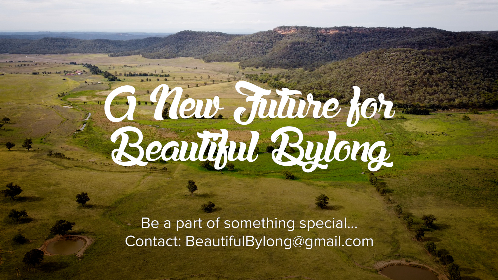 A New Future for Beautiful Bylong